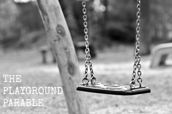 the playground parable